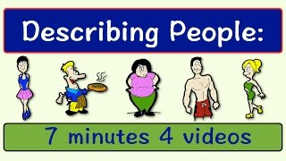 Describing People | Four Videos in One | English Speaking Practice | ESL | EFL | ELL