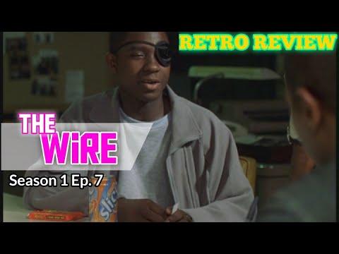 (REVIEW) The Wire - Season 1 Ep. 7 (RECAP)