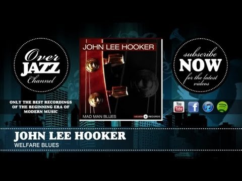 Tekst piosenki John Lee Hooker - Welfare Blues po polsku
