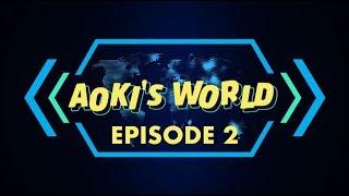 Steve Aoki - Aoki's World Episode #002
