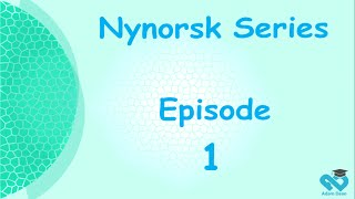Learn Norwegain (nynorsk) episode 1