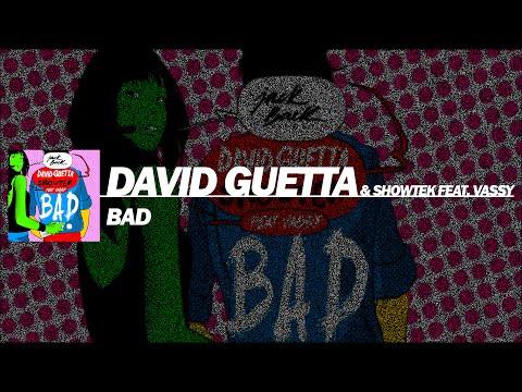 David Guetta & Showtek - Bad Feat. Vassy (Extended Mix)
