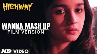 """Wanna Mash Up ?"" (Film Version) Highway 
