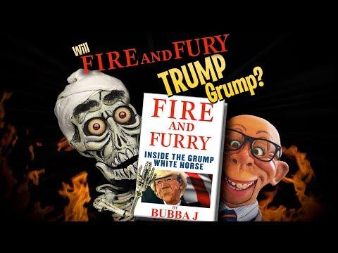 "Will ""Fire and Fury"" Trump Grump? | JEFF DUNHAM"