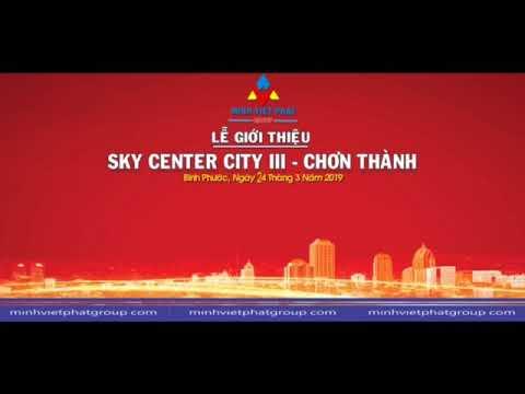 Lễ giới thiệu và mở bán Sky Center City III