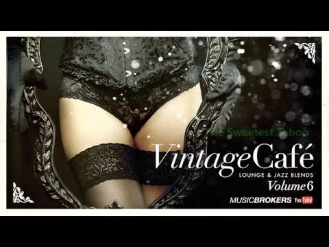 Vintage Café Vol. 6 - Romantic Lounge & Jazz Blends