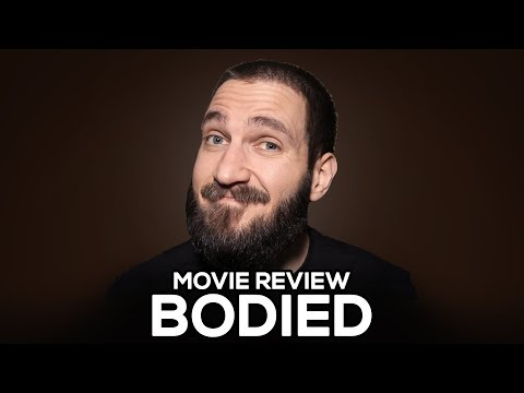 Bodied - Movie Review - (No Spoilers)