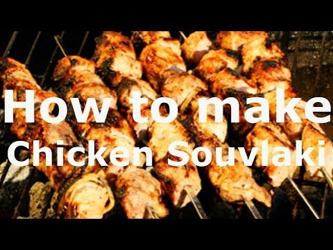 How to Make Chicken Souvlaki –  Excellent Greek Shish Kebab Recipe