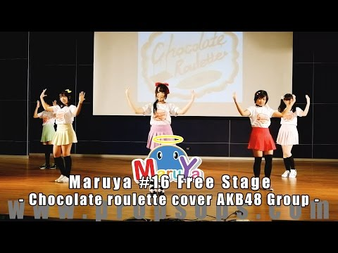 Maruya #16 | Chocolate roulette cover AKB48 Group