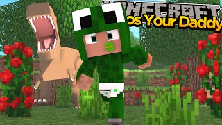 Minecraft - WHO'S YOUR DADDY? JURASSIC WORLD!