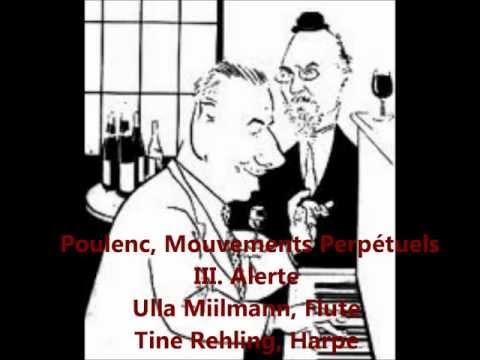 Poulenc Mouvements Perpétuels, III. Alerte, Ulla Miilmann Flute, Tine Rehling Harpe