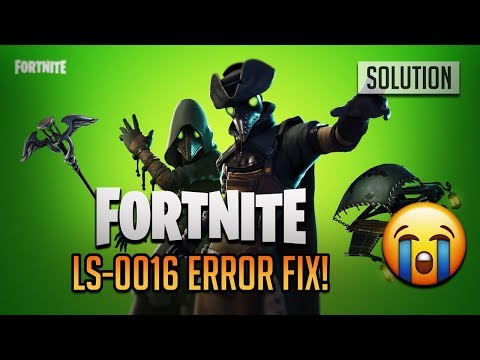 FIX  Error Code: LS-0016 In Fortnite Battle Royale - [Season 9]