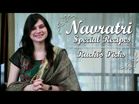 Navratri Special Recipes | Ruchi Bharani's Top 5 Picks