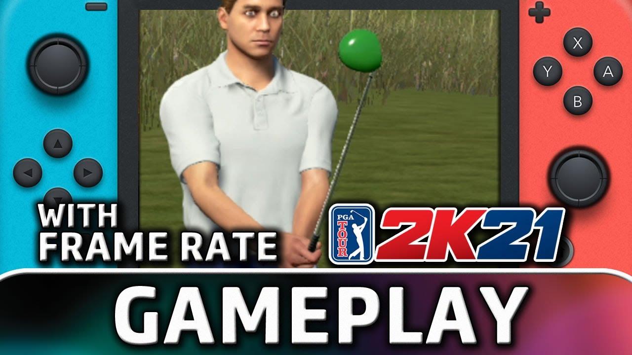 PGA Tour 2K21   Nintendo Switch Gameplay and Frame Rate