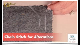 Serger Tip Clip 11: Chain Stitch for Alterations