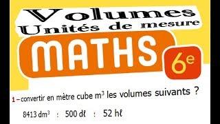 Maths 6ème - Les volumes unités de mesure Exercice 3