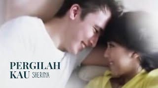 Video Sherina - Pergilah Kau | VC Trinity MP3, 3GP, MP4, WEBM, AVI, FLV September 2018