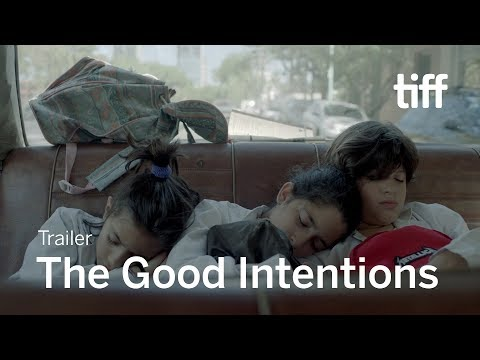 THE GOOD INTENTIONS Trailer | TIFF 2019