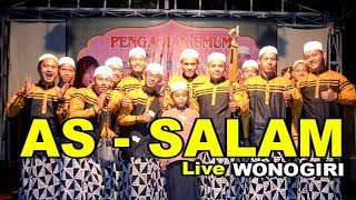 AS SALAM Live WONOGIRI FULL
