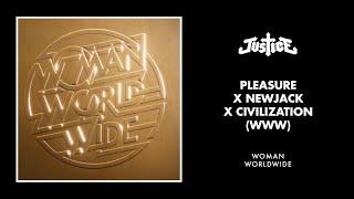 Video Justice - Pleasure x Newjack x Civilization (WWW) MP3, 3GP, MP4, WEBM, AVI, FLV Maret 2019