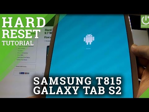 Hard Reset SAMSUNG T815 Galaxy Tab S2 9.7 - wipe device by factory reset