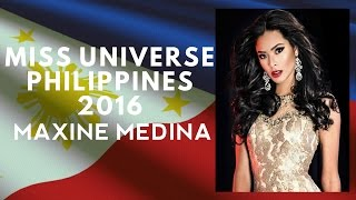 Medina Philippines  city photo : Miss Universe Philippines 2016 (Maxine Medina)