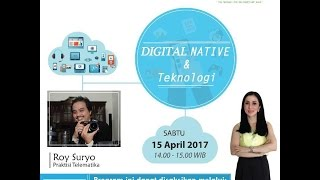Tips Parenting Happy Parenting with Novita Tandry Episode 13 : Digital Native & Teknologi