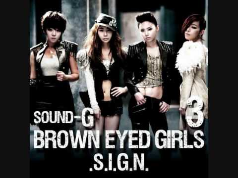 Brown Eyed Girls Sign (Male Version)