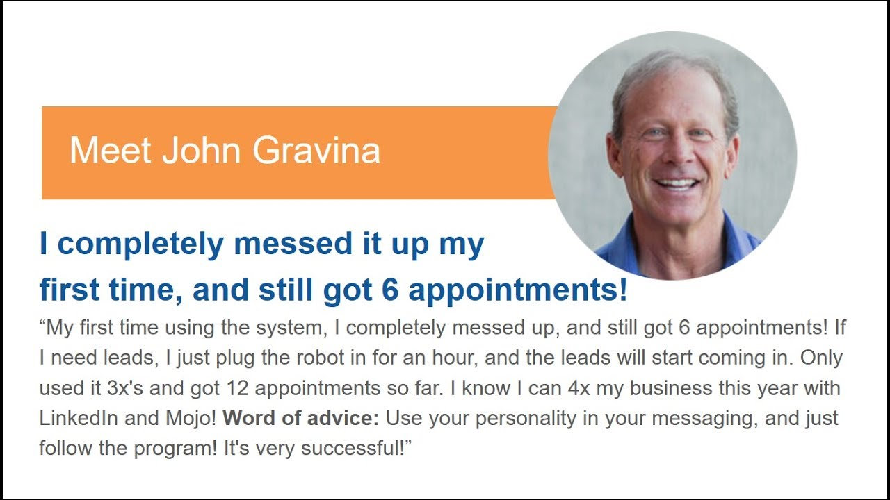 John Completely Messed Up The First Time and Still Got 6 Appointments!