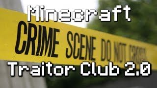 Minecraft: Traitor Club 2 (Minigame)