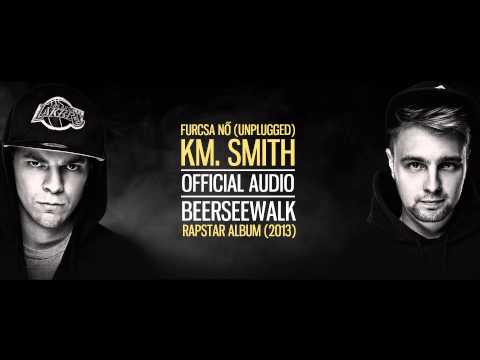 Beerseewalk - Furcsa Nő km. Smith