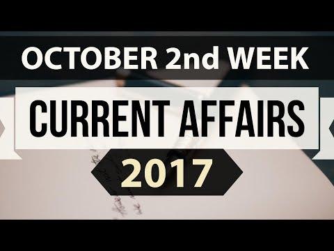 (English) October 2017 2nd week part 1 current affairs - IBPS PO,Clerk,CLAT,SBI,SSC CGL,UPSC,LDC