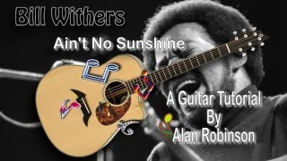 Ain't No Sunshine - Bill Withers - Acoustic Guitar Lesson (easy)