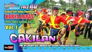 Ebeg Banyumasan # CAKILAN ; Jaranan Kuda Lumping @ Karya Laras Volume 1