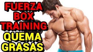 "Rutina Quema-grasas ""Fuerza Box-Training"" | VÍDEO"