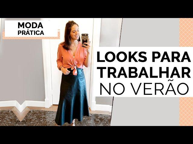 8 DICAS LOOKS DE TRABALHO NO VERÃO | MARI FLOR - Closet da Mari