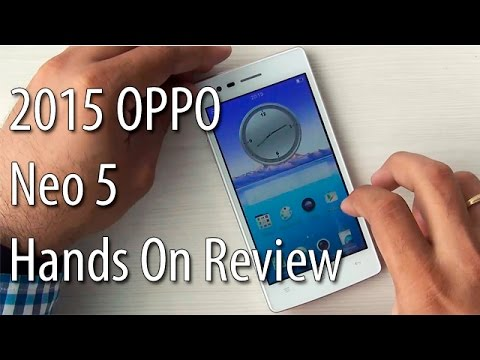 2015 Oppo Neo 5 India Hands On Review