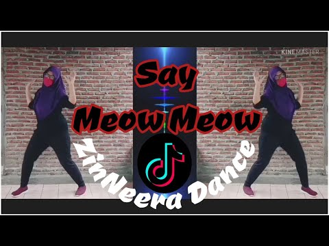 SOLO DANCE | SAY MEOW MEOW REMIX DANCE ZUMBA TERBARU 2020 | DJ VIRAL TIKTOK | CHOREO, ZINNEERA DANCE
