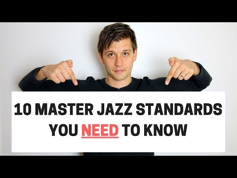 10 Master Jazz Standards You Need to Know