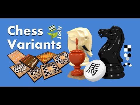 Video of Chess Variants Free