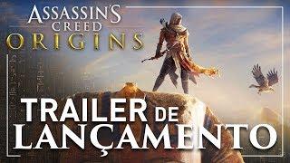 Assassin's Creed Origins: Trailer de Lançamento