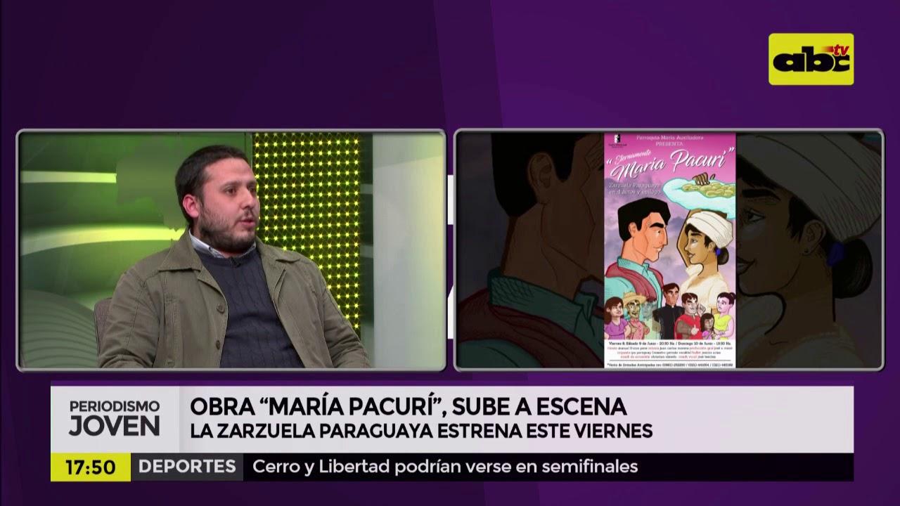 """""""María Pacurí"""", la zarzuela paraguaya sube a las tablas"""