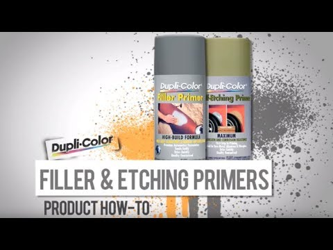 Filler and Etching Primers: Dupli-Color