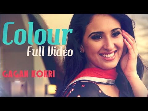 punjabi - Song: Colour Singer: Gagan Kokri (https://www.facebook.com/gagankokriofficial ) Music: Tazz Sandhu (https://www.facebook.com/tazzsandhuofficial ) Lyrics: Kok...