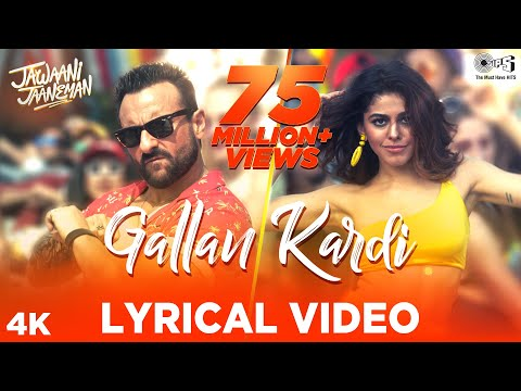 Video Gallan Kardi Lyrical - Jawaani Jaaneman | Saif Ali Khan, Tabu, Alaya F|Jazzy B, Jyotica, Mumzy download in MP3, 3GP, MP4, WEBM, AVI, FLV January 2017