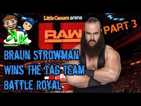 WWE RAW March 12 - Braun Strowman wins the Tag Team Battle Royal