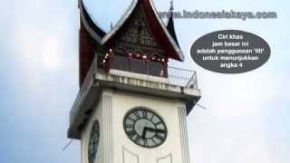 Jam Gadang, Monumen Kebanggaan Kota Bukittinggi