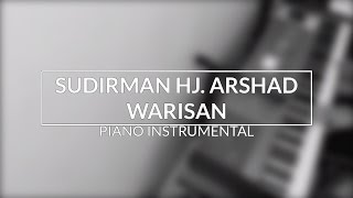 Download Lagu Sudirman Hj. Arshad - Warisan (Piano Instrumental Cover) Mp3
