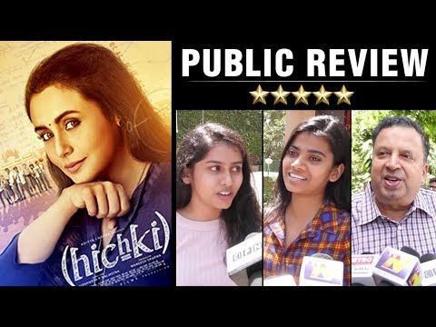 Hichki PUBLIC REVIEW | Rani Mukherji | 23 March 20
