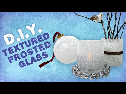 DIY Textured Frosted Glass - Winter Wonderland Decorations